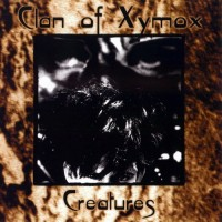 Purchase Clan Of Xymox - Creatures