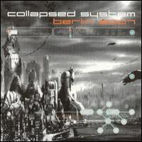 Purchase Collapsed System - Berlin 2007