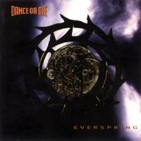 Purchase Dance Or Die - Everspring