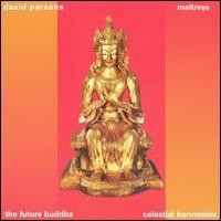 Purchase David Parsons - Maitreya - The Future Buddha
