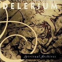 Purchase Delerium - Spiritual Archives