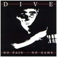 Purchase Dive - No Pain - No Game