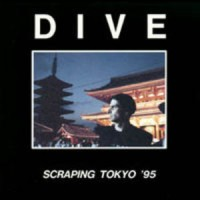 Purchase Dive - Scraping Tokyo '95