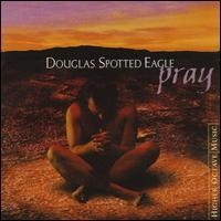 Purchase Douglas Spotted Eagle - Pray