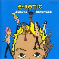 Purchase E-Rotic - Sexual Madness