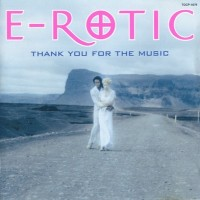 Purchase E-Rotic - Thank You for the Music