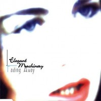 Purchase Elegant Machinery - Fading Away [single]