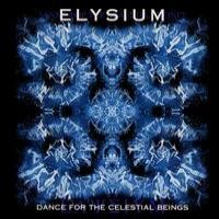 Purchase Elysium - Dance for the Celestial Beings