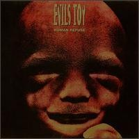 Purchase Evil's Toy - Human Refuse