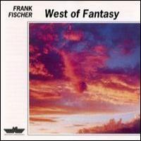 Purchase Frank Fischer - West of Fantasy