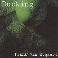 Purchase Frank Van Bogaert - Docking