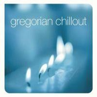Purchase Gregorian - Chill Out
