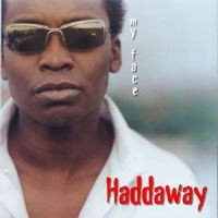 Purchase Haddaway - My Face