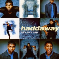 Purchase Haddaway - Let's Do It Now