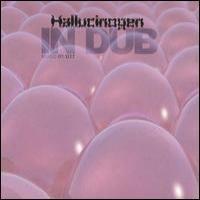 Purchase Hallucinogen - In Dub