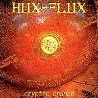 Purchase Hux Flux - Cryptic Crunch