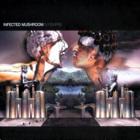 Purchase Infected Mushroom - B.P. Empire