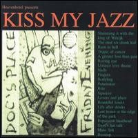Purchase Kiss My Jazz - Doc's Place Friday Evening