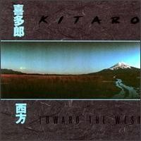 Purchase Kitaro - Towards the West