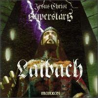 Purchase Laibach - Jesus Christ Superstars