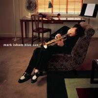 Purchase Mark Isham - Blue Sun