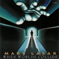 Purchase Mars Lasar - When Worlds Collide