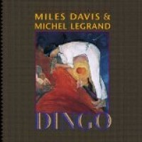Purchase Miles Davis & Michel Legrand - Dingo