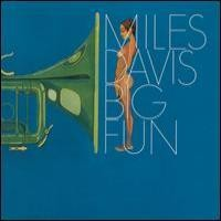 Purchase Miles Davis - Big Fun