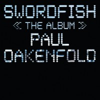 Purchase Paul Oakenfold - Password Swordfish