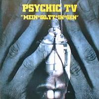 Purchase Psychic TV - Mein-Goett-In-Gen (Live)
