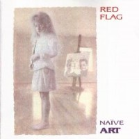 Purchase Red Flag - Naive Art [special edition]