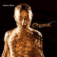 Purchase Robert Miles - Organik