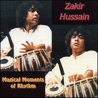 Purchase Zakir Hussain - Magical Moments Of Rhythm
