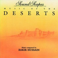 Purchase Zakir Hussain - Sound Scapes - Music Of The Deserts