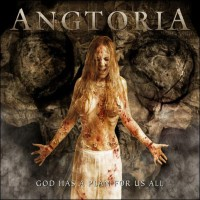 Purchase Angtoria - God Has A Plan For Us All