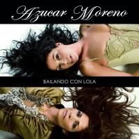 Purchase Azucar Moreno - Bailando Con Lola