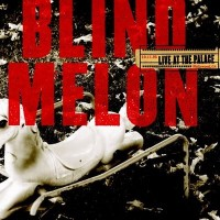 Purchase Blind Melon - Live At The Palace