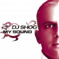 Purchase DJ Shog - My Sound