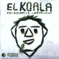 Purchase El Koala - Rock Rustico De Lomo Ancho