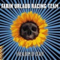 Purchase Farin Urlaub Racing Team - Live Album Of Death