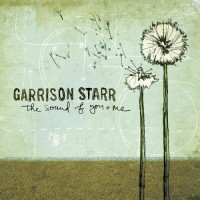 Purchase Garrison Starr - Sound Of You & Me