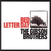 Purchase Gibson Brothers - Red Letter Day