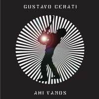 Purchase Gustavo Cerati - Ahi Vamos