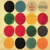 Purchase La Buena Vida - Vidania