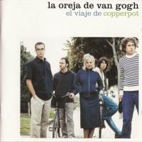 Purchase La Oreja De Van Gogh - El Viaje De Copperpot