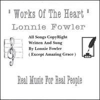 Purchase Lonnie Fowler - Works Of The Heart