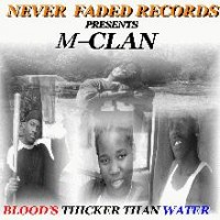 Purchase M-Clan - Blood's Thicker Than Water