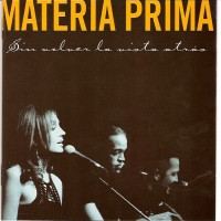 Purchase Materia Prima - Sin Volver La Vista Atras