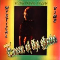 Purchase Mystical Vibe - Queen Of The Ghetto