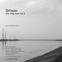 Purchase Ontayso - The Long River Run 2